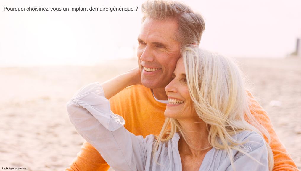 Pourquoi choisir un implant dentaire générique ?